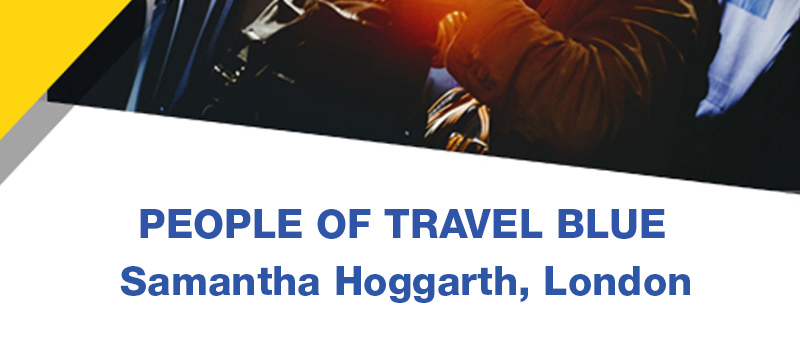 People of Travel Blue: Samantha Hoggarth